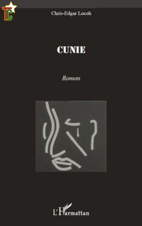 Sortie du roman « Cunie » de Chris-Edgar Locoh chez L'Harmattan