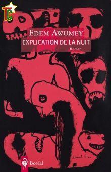 Explication de la Nuit de Edem Awumey