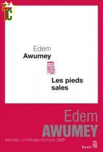 Notes de lecture par Tony Féda : Awumey, Les pieds sales