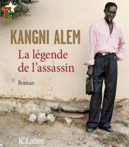 La légende de l'assassin, Kangni Alem