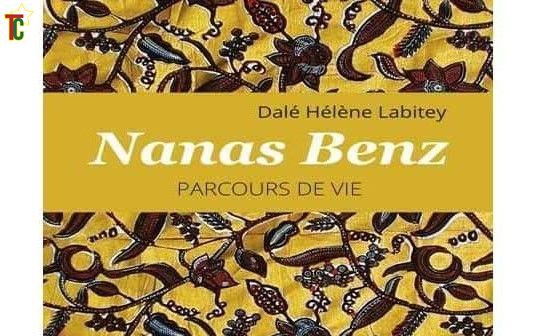 « Nana Benz, Parcours de vie » ou le testament dévoilé