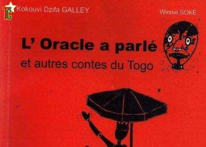 L'Oracle a parlé (et autres contes du Togo) de Kokouvi Dzifa GALLEY  ou nul n'est prophète chez soi